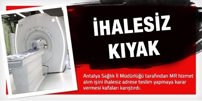 Antalya Sağlık İl Müdürlüğü'nden İhalesiz Kıyak!