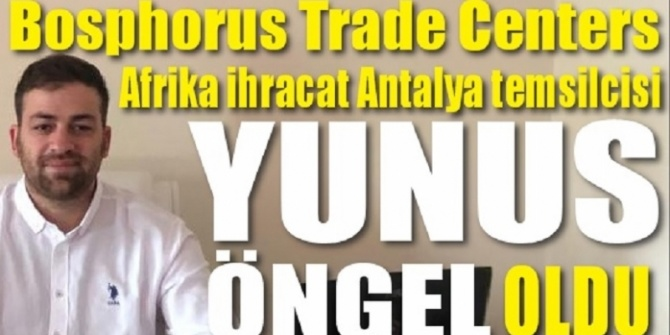 Bosphorus Trade Centers'ın Afrika İhracatı Antalya Temsilciliği Açıldı