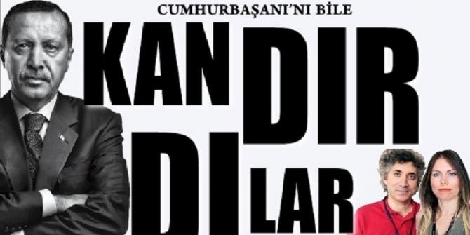 CUMHURBAŞKANINI BİLE KANDIRDILAR!
